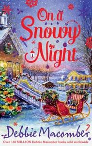On a Snowy Night (ebok) av Debbie Macomber