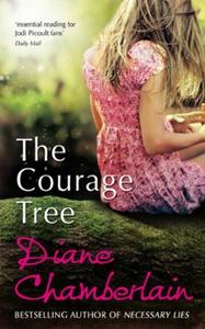 The courage tree (ebok) av Diane Chamberlain