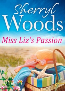 Miss Liz's Passion (ebok) av Sherryl Woods