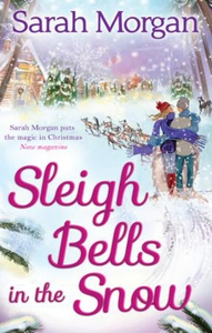 Sleigh Bells in the Snow (ebok) av Sarah Morg