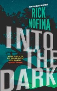Into the Dark (ebok) av Rick Mofina