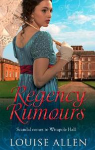 Regency rumours (ebok) av Louise Allen