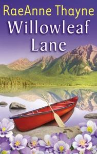 Willowleaf Lane (ebok) av RaeAnne Thayne