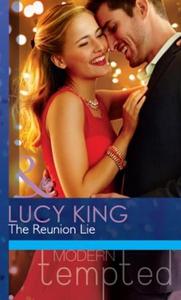 The Reunion Lie (ebok) av Lucy King