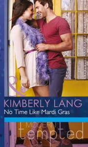 No Time like Mardi Gras (ebok) av Kimberly La