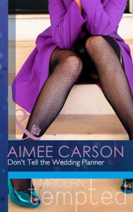 Don't Tell the Wedding Planner (ebok) av Aime