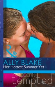 Her Hottest Summer Yet (ebok) av Ally Blake