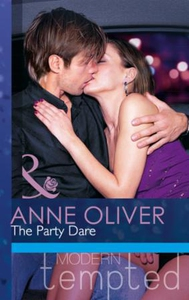 The Party Dare (ebok) av Anne Oliver