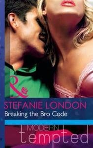 Breaking the Bro Code (ebok) av Stefanie Lond