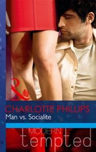 Man vs. Socialite (ebok) av Charlotte Phillip