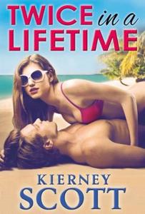 Twice in a lifetime (ebok) av Kierney Scott