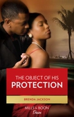 The object of his protection