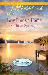 Love Finds a Home (ebok) av Kathryn Springer