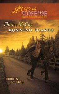 Running scared (ebok) av Shirlee McCoy