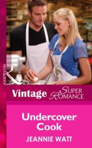 Undercover Cook (ebok) av Jeannie Watt