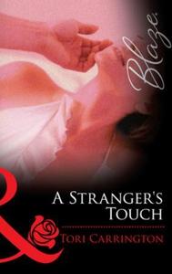 A Stranger's Touch (ebok) av Tori Carrington