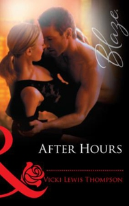 After hours (ebok) av Vicki Lewis Thompson