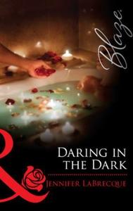 Daring in the dark (ebok) av Jennifer LaBrecq