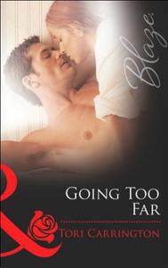 Going too far (ebok) av Tori Carrington