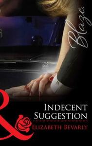 Indecent suggestion (ebok) av Elizabeth Bevar