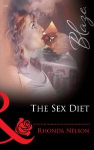 The sex diet (ebok) av Rhonda Nelson