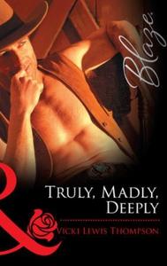 Truly, madly, deeply (ebok) av Vicki Lewis Th