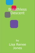 Breathless Descent