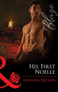 His First Noelle (ebok) av Rhonda Nelson