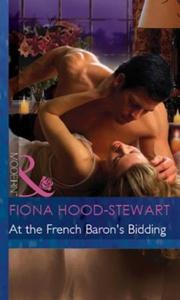 At the French Baron's Bidding (ebok) av Fiona