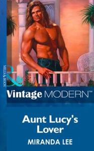 Aunt Lucy's Lover (ebok) av Miranda Lee