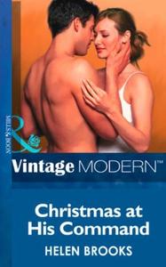 Christmas at his Command (ebok) av Helen Broo