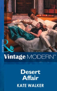 Desert Affair (ebok) av Kate Walker