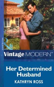 Her Determined Husband (ebok) av Kathryn Ross
