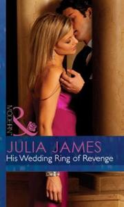 His Wedding Ring of Revenge (ebok) av Julia J