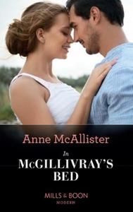 In McGillivray's Bed (ebok) av Anne McAlliste