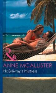 McGillivray's Mistress (ebok) av Anne McAllis