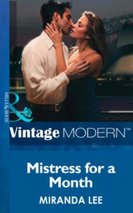 Mistress for a Month (ebok) av Miranda Lee