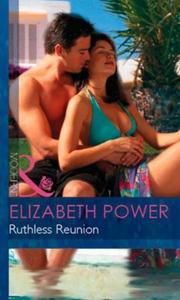Ruthless Reunion (ebok) av Elizabeth Power