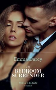 The Bedroom Surrender (ebok) av Emma Darcy