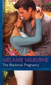 The Blackmail Pregnancy (ebok) av Melanie Mil