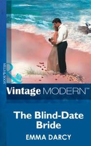 The Blind-Date Bride (ebok) av Emma Darcy