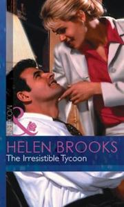 The Irresistible Tycoon (ebok) av Helen Brook
