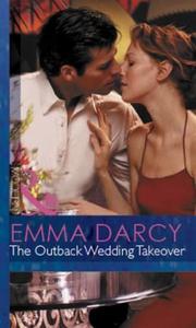 The Outback Wedding Takeover (ebok) av Emma D