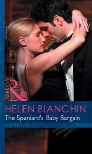 The Spaniard's Baby Bargain (ebok) av Helen B