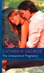 The Unexpected Pregnancy (ebok) av Catherine