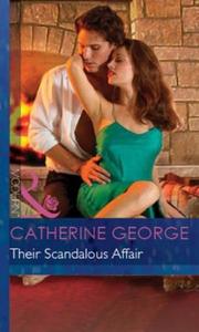 Their Scandalous Affair (ebok) av Catherine G