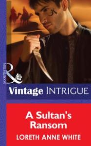 A Sultan's Ransom (ebok) av Loreth Anne White