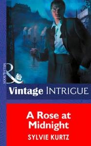 A Rose At Midnight (ebok) av Sylvie Kurtz