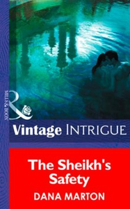 The Sheik's Safety (ebok) av Dana Marton