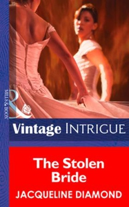 The Stolen Bride (ebok) av Jacqueline Diamond